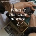 What is Work? Episode 3: What is the Value of Work?