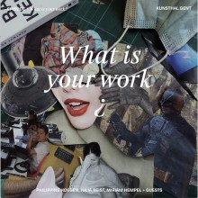 What is Work? Episode 1: What is Your Work